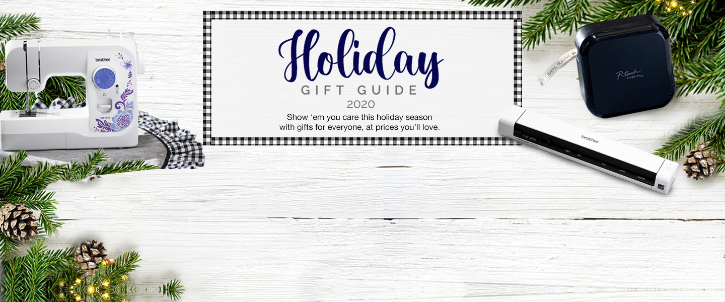 Brother Holiday Gift Guide 2020