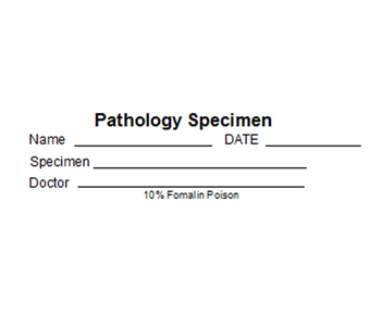 Pathology specimen label