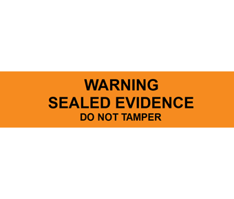 Warning sealed evidence label