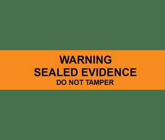 Warning sealed evidence label