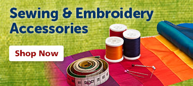 Sewing and Embroidery Accessories - Shop Now!