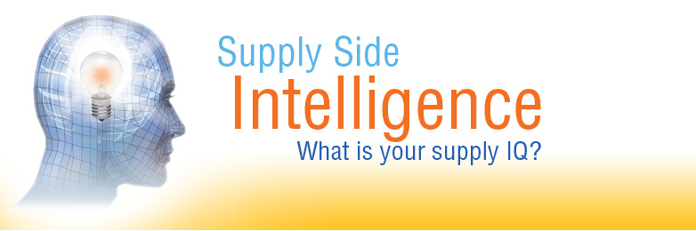 Supply Side Intelligence.  What is your supply IQ?