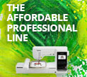 THE Affordable Professional Line