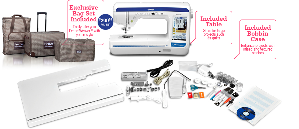 Exclusive Bag Set Included: Easily take your DreamWeaver™ with you in style; Included Table Great for large projects such as quilt; Included Bobbin Case: Enhance projects with raised and textured stitches