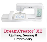 DreamCreator XE Quilting, Sewing And Embroidery Machine
