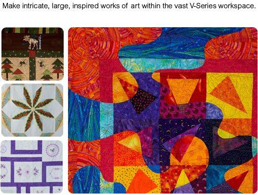 Make intricate, large, inspired works of art within the vast V-Series workspace