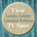 View Laura Ashley Limited Edition TV Spot