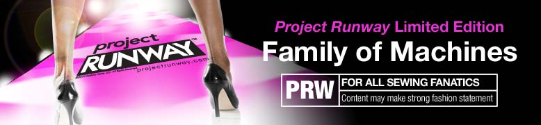 Project Runway Limited Edition Family of Machines For All Sewing Fanatics
