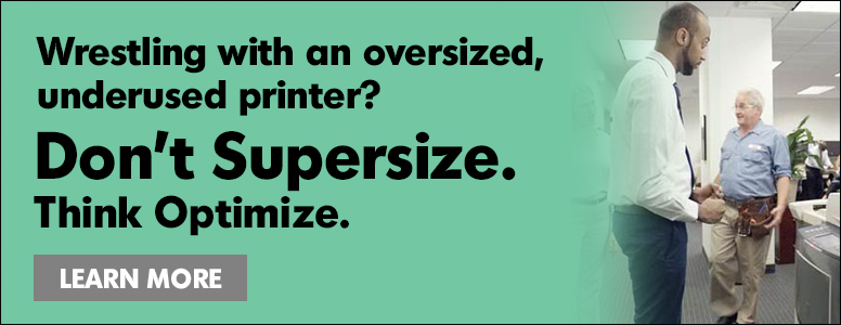 Don't Supersize. Think Optimize.