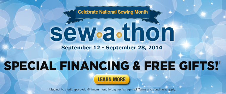 September 2014 Sew-a-thon Financing & Free Gift Event
