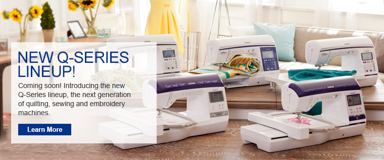 Coming Soon - The New Q-Series Line Up, The Next Generation of Quilting, Sewing and Embroidery Machines.