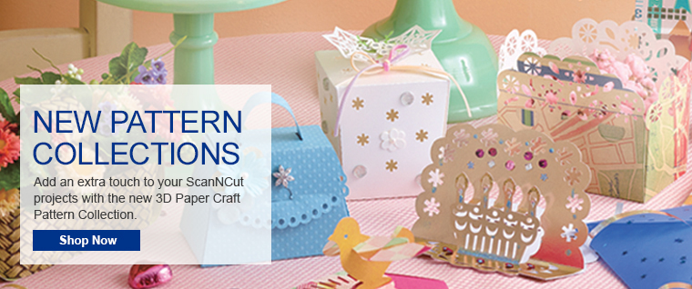 Explore ScanNCut Accessories including the NEW 3D Paper Craft Pattern Collection!