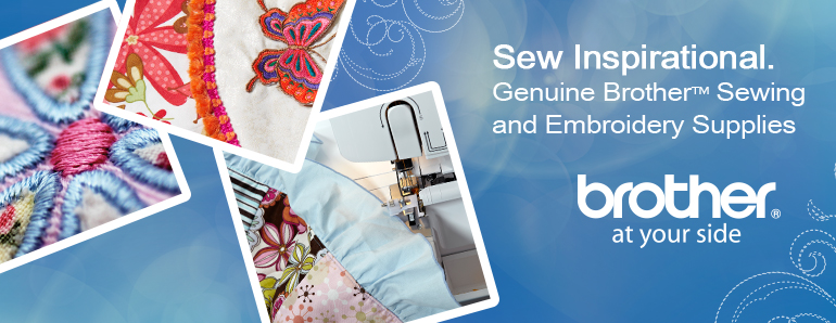 Genuine Brother Sewing and Embroidery Supplies