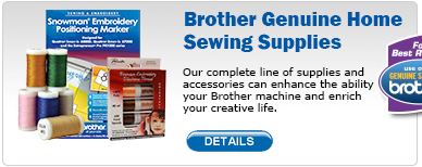 Brother Genuine Home Sewing Supplies