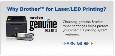 Why Brother™ for Laser/LED Printing?