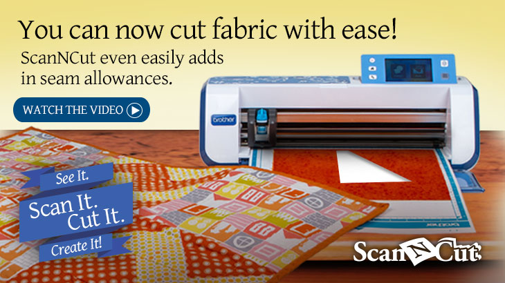 ScanNCut - Cut Fabric with Ease!