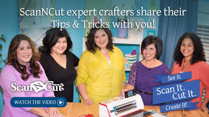 ScanNCut - Tips & Tricks from Expert Crafters!