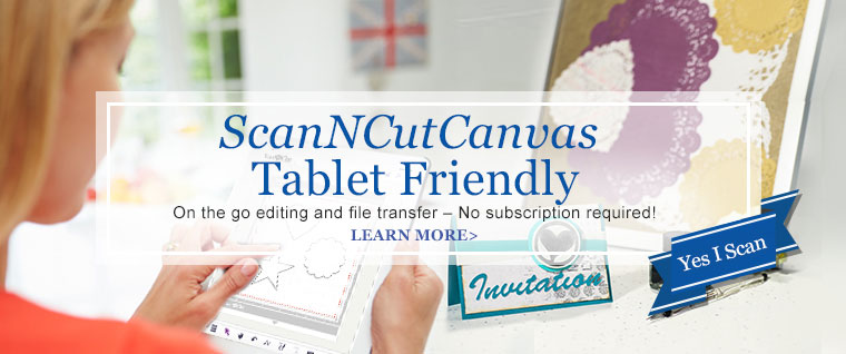 ScanNCutCanvas Tablet Friendly