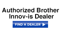 Authorized Brother Innov-is Dealer