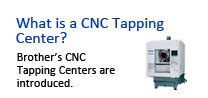 What is a CNC Tapping Center?