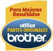 Para mejores resultados utiliza partes originales Brother
